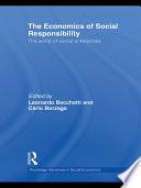 The Economics of Social Responsibility