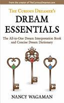 The Curious Dreamer S Dream Essentials