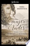 Deseo en la monta  a  Una mujer en el cruce de los Andes 1