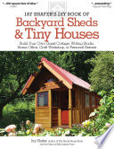 Jay Shafer S Diy Book Of Backyard Sheds Tiny Houses