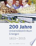 200 Jahre Universitätsklinikum Erlangen, 1815–2015