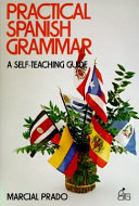 Practical Spanish Grammar