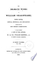 The Dramatic Works of William Shakspeare  King Lear  Romeo and Juliet  Hamlet  Othello