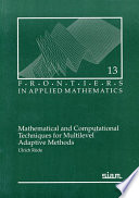 Mathematical and Computational Techniques for Multilevel Adaptive Methods