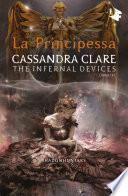Shadowhunters. Le origini - La principessa by Cassandra Clare