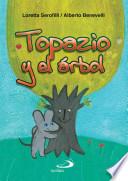 TOPAZIO Y EL   RBOL