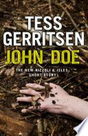 John Doe (A Rizzoli and Isles short story) by Tess Gerritsen