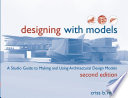 Designing with Models