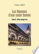 Les Hommes d'une seule femme - Tome II : Héros malgré eux