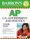 Barron s AP U S  Government and Politics 2008 Test And Includes Four Full Length Practice Exams With