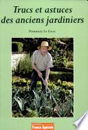 Trucs et astuces des anciens jardiniers