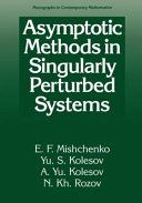 Asymptotic methods in singularly perturbed systems