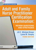 Adult And Family Nurse Practitioner Certification Examination : class though small, is complete...
