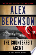 Ebook The Counterfeit Agent Epub Alex Berenson Apps Read Mobile
