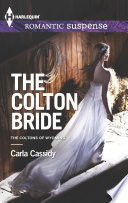 The Colton Bride Dead River Ranch For The Coltons Of Wyoming