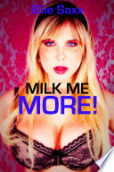Milk Me More! (Lactation Sex and Suckling)