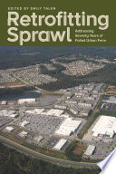 Retrofitting Sprawl