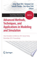 Advanced Methods  Techniques  and Applications in Modeling and Simulation