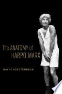 The Anatomy of Harpo Marx