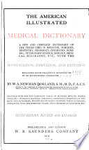 The American illustrated medical dictionary  1916  8th ed  1916 printing