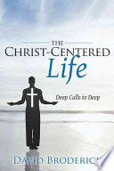 The Christ Centered Life