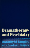 Dramatherapy and Psychiatry