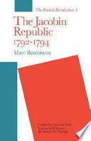 The Jacobin Republic 1792-1794 Phase Of The Revolution When Events Begun In