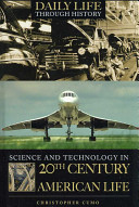 Science and Technology in 20th century American Life
