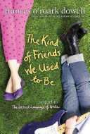 The Kind of Friends We Used to Be Book PDF