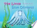 The Little Blue Octopus