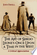 The Art of Sergio Leone s Once Upon a Time in the West
