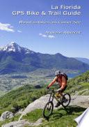 La Fiorida   GPS Bike   Trail Guide