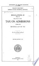 Regulations No  43  Part 1  Relating to the Tax on Admissions Under the Revenue Act of 1921 Book PDF