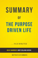 The Purpose Driven Life  by Rick Warren   Summary and Analasys
