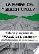 La fiebre del silic  n valley