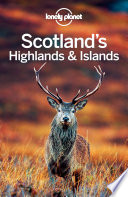 Lonely Planet Scotland s Highlands   Islands