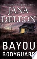 Bayou Bodyguard Book PDF