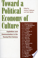 Toward a Political Economy of Culture