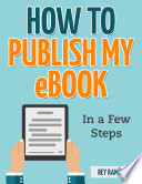 HOW TO PUBLISH MY eBOOK