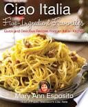 Ciao Italia Five-Ingredient Favorites