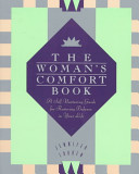 The Woman s Comfort Book Book PDF