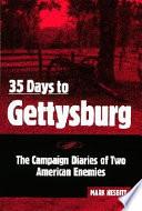 35 Days to Gettysburg