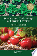 Science and Technology of Organic Farming 2011 Organic Farming Is Not Only A