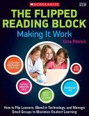 The Flipped Reading Block  Making It Work
