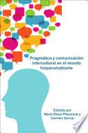 Pragm  tica y comunicaci  n intercultural en el mundo hispanohablante