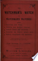 The Watchman S Watch And Watchman S Watcher By W Lincolne