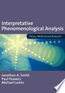Interpretative Phenomenological Analysis
