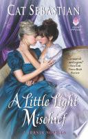 A Little Light Mischief Book PDF