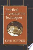 Practical Investigation Techniques