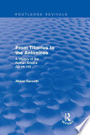 From Tiberius to the Antonines  Routledge Revivals